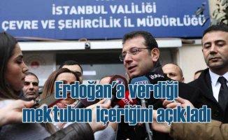 İmamoğlu, Cumhurbaşkanı Erdoğan'a sunduğu mektubu açıkladı