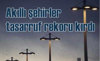 Akıllı Şehirler elektrikte yüzde 50 tasarruf ettiriyor