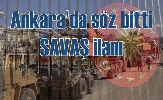 Ankara'da savaş ilanı masada | Söz bitti, pazarlık yok