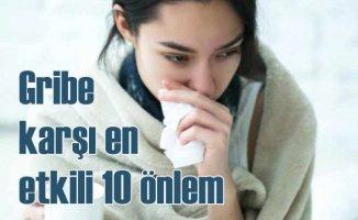 Gribe karşı alabileceğiniz 10 önlem