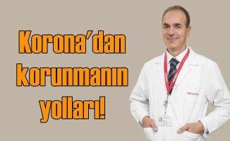 Korona virüsten korunmak için 10 önemli öneri