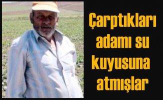 Osman Karayel cinayeti | Otomobille çarpmışlar, kuyuya atmışlar