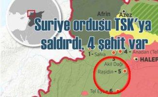 Suriye ordusu, Türk askerine saldırdı,  6 şehidimiz var