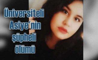 Üniversiteli Asiye, öğrenci evinde ölü bulundu