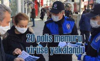 20 polis memuru koronavirüse yakalandı