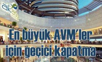 AVM'ler satışlar düşünce geçici olarak kapanıyor
