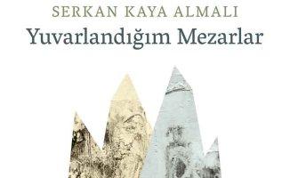 Kitap | Yuvarlandığım Mezarlar | Serkan Kaya Almalı