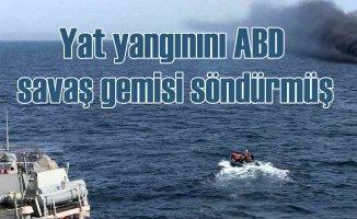 Marmara Denizi'nde Türk yatında yangını ABD savaş gemisi söndürmüş
