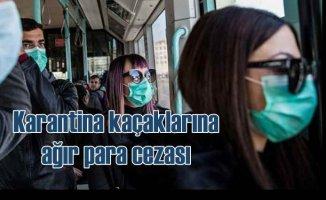 Polis karantina kaçaklarını arıyor | Korona kaçaklarına para cezası