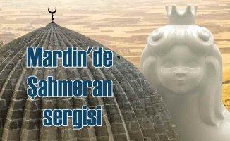 Şahmeran Mardin sergisi Nisan ayında |Kimseye Söylemeyin Mardin'e Gidiyorum