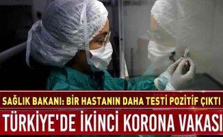 Türkiye'de 2. koranavirüs vakıası | İlk hastanın yakını çıktı