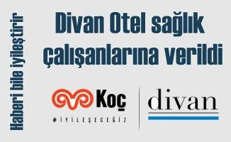 Türkiye Koronavirüs'e karşı kenetlendi | Divan Otel sağlık çalışanlarının