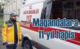 Ambulansa saldıran magandalara 11.5 yıl hapis geliyor