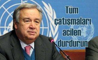 BM Genel Sekreteri Guterres'ten acil ateşkes çağrısı