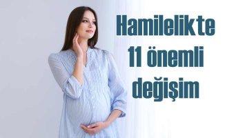 Hamilelik cildinizi de değiştirir | Cildinizde fark edeceğiniz 11 önemli değişim