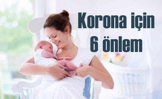 Hamilelik ve lohusalık döneminde özel 6 korona önlemi