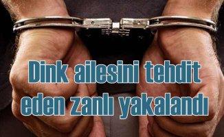 Hrant Dink Vakfı'nı tehdit eden zanlı Konya'da yakalandı