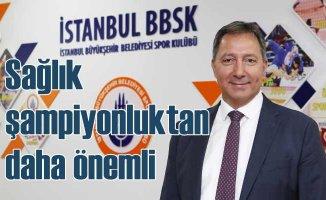 İstanbul BBSK | İnsan sağlığını şampiyonluklardan önde tutuyoruz