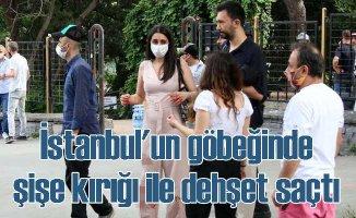 İstanbul'un göbeğinde kırık şişe ile dehşet yaşatan zanlı yakalandı