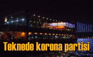 Boğaz'da teknede Koronavirüs partisi | Ceza yağdı