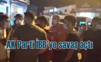 İBB'ye karşı tüm ilçelerde AK Parti engeli