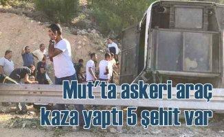 Mersin Mut'ta asker taşıyan otobüs kaza yaptı, 5 şehidimiz var