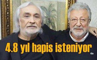 Müjdat Gezen ve Metin Akpınar için 4.8 yıl hapis isteniyor