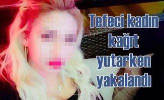 Tefeci Zeynep K, borçlu listesini yutarken yakalandı