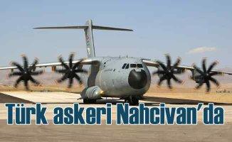 Türk askeri Nahcivan'da | Ermeni saldırganlara göz dağı