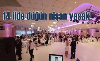 14 ilde düğün nişan sünnet törenleri yasaklandı