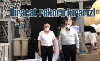 Bursalı tekstilciler | Uçuşlar açılsın ihracat rekorları kıralım