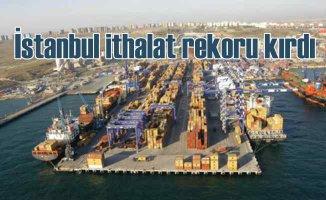İBB verileri | İstanbul ithalatın zirvesini yaşadı