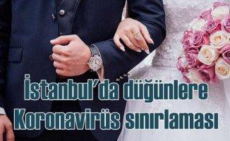 İstanbul'da düğünlere koronavirüs sınırlaması