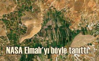 NASA'dan Elmalı fotoğrafı | Türk tarımına dikkat çekti