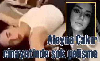 Aleyna Çakır cinayetinde şok gelişme | Umut Can'ın annesi intihar etti