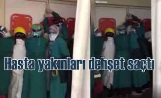Hasta yakınları, sağlık çalışanlarına saldırdı