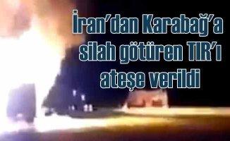 İran'dan Ermenistan'a tank götüren TIR ateşe verildi