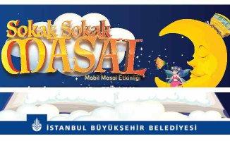 """İstanbul'da""""Sokak Sokak Masal"""" Anlatılacak"""