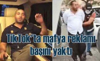 TikTok'ta mafya reklamı başını yaktı