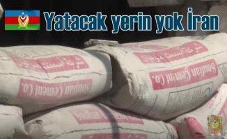 Ermeni mevzilerinin çimentosu İran'dan gelmiş