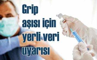 Grip aşısı için yerli veriyle yerli risk endeksi oluşturulmalı