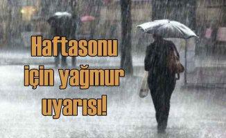 İstanbul için haftasonu yağmur uyarısı