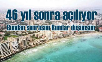 Kıbrıs'ta Maraş bölgesi 46 yıl sonra açılıyor