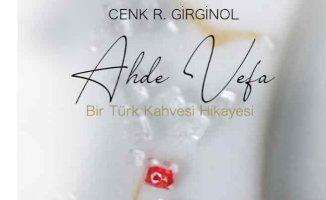 Türk Kahvesi adına yazılmış sıradışı kitap