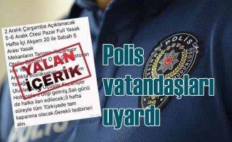 Polis, sahte yasaklama mesajlarına karşı uyardı