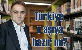 Türkiye koronavirüs aşısına hazır mı?