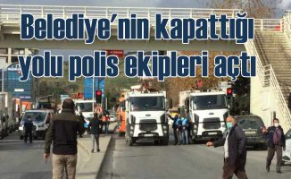 Pendik Belediyesi yol kesti, polis müdahale etti