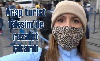 Taksim'de Arap turist rezaleti