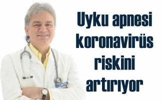 Uyku apnesi koronavirüse yakalanma riskini artırıyor