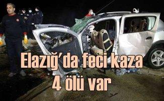 Elazığ'da feci kaza, 4 ölü var
